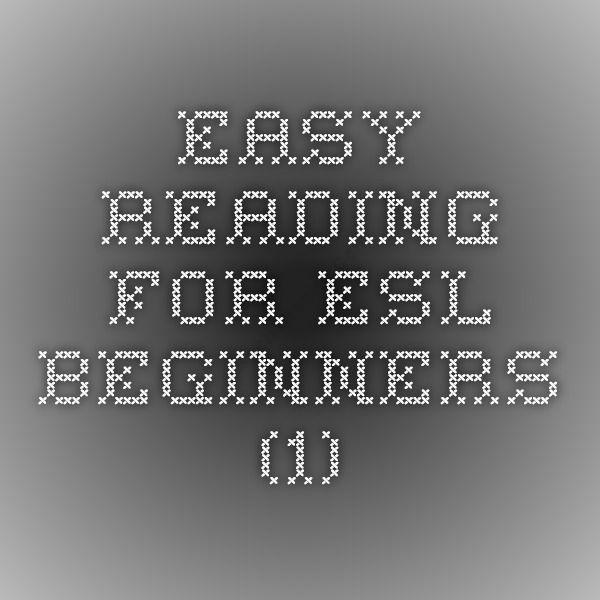 Easy Reading for ESL Beginners